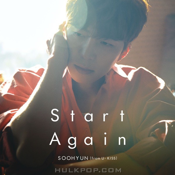 SOOHYUN (from U-KISS) – Start Again – Single (ITUNES PLUS AAC M4A)