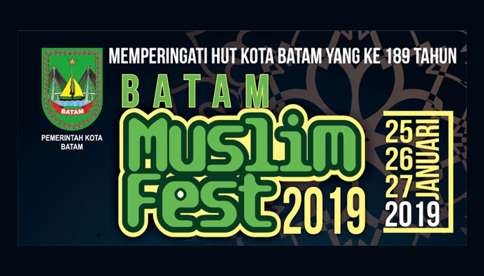 Batam Muslim Fest 2019
