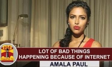 "EXCLUSIVE : ""Lot of Bad Things Happening Because of Internet"" – Amala Paul | Thanthi Tv"