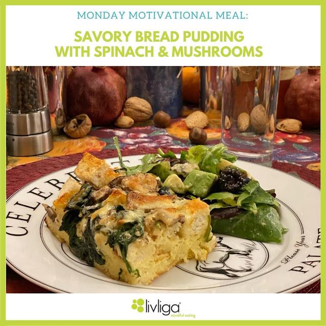 Monday Motivaional Meal—Savory Bread Pudding