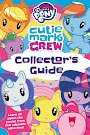 My Little Pony Cutie Mark Crew Collector's Guide Books