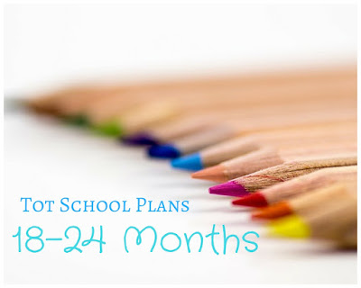 Tot School Plans 18-24 months old | seriously-lovely.blogspot.com