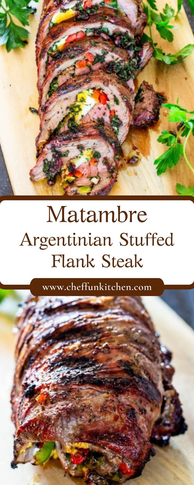 Matambre – Argentinian Stuffed Flank Steak