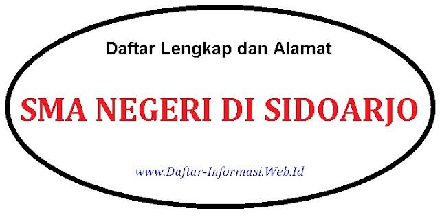 Daftar Lengkap dan Alamat SMA Negeri di Sidoarjo