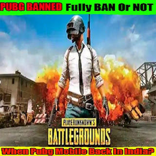 When Pubg Mobile Back in India After Ban