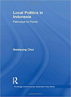 Local Politics in Indonesia: Pathways to Power