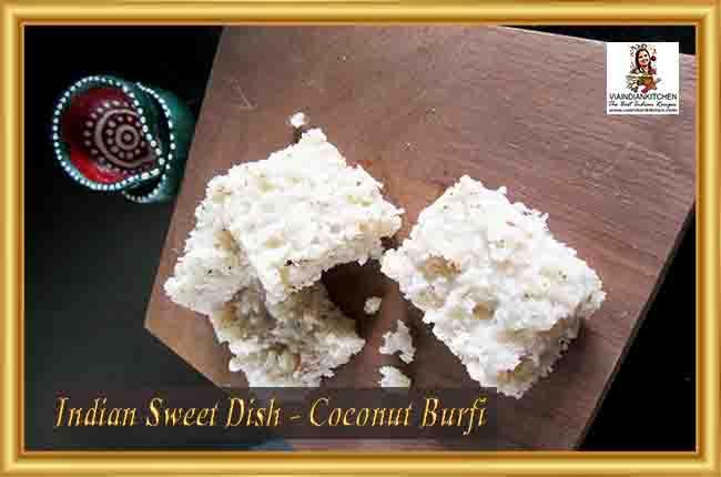 Indian Sweet Dishes - Coconut Burfi