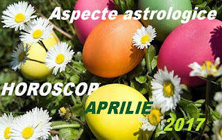 Horoscop aprilie 2017