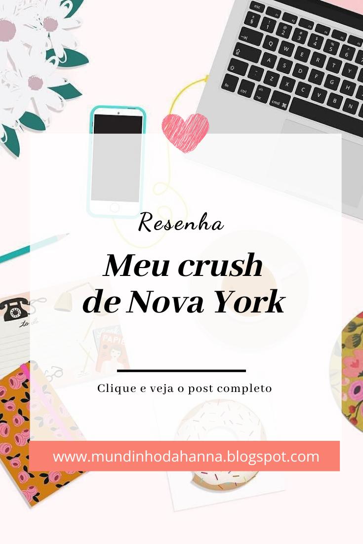 Meu crush de Nova York | Raffa Fustagno