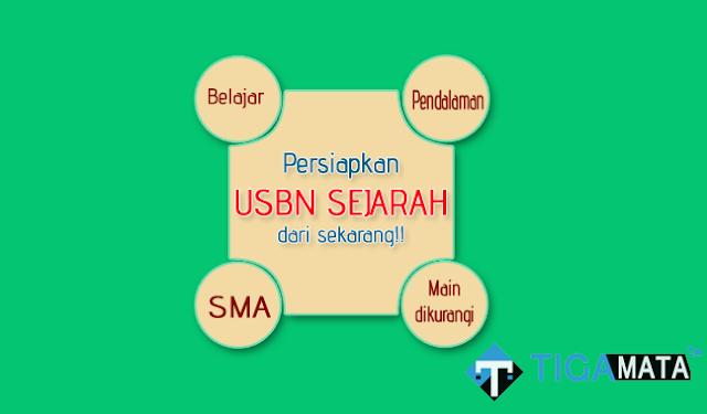 Prediksi Soal USBN Sejarah SMA 2019 disertai Jawaban