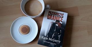 """Czy odważycie się """"Przekroczyć granice""""? Recenzja książki Katie McGarry."""