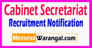 Cabinet Secretariat Recruitment Notification 2017  Within 60 Days