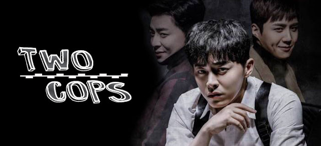 Drama Korea Two Cops 2017