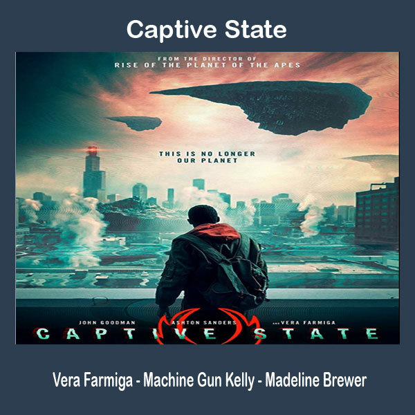 Captive State, Film Captive State, Sinopsis Captive State, Trailer Captive State, Review Captive State, Download Poster Captive State