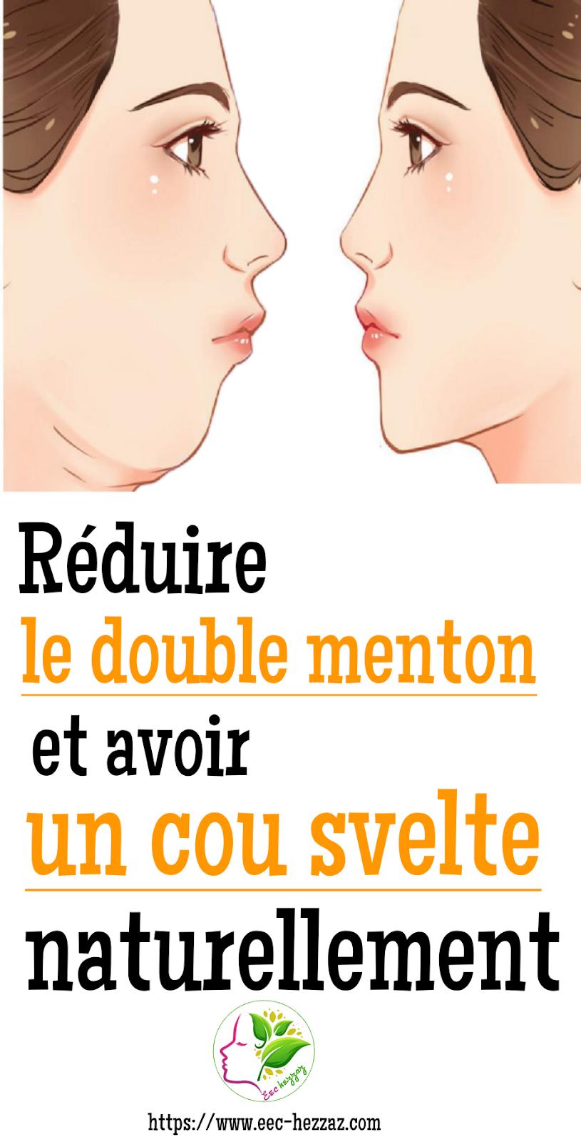 Réduire le double menton et avoir un cou svelte naturellement