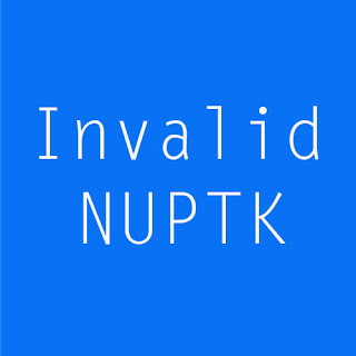 cara perbaikan invalid nuptk