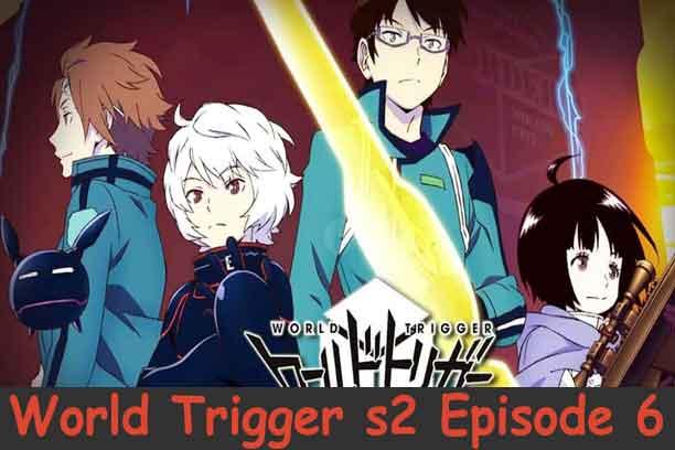 World Trigger Season 2 Episode 6