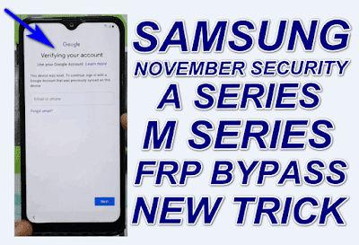 Samsung A Series & M Series November Security FRP Bypass New Method