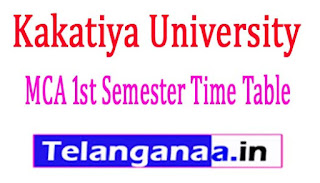 Kakatiya University KU MCA 1st Year 1st Sem Exam Time Table 2017
