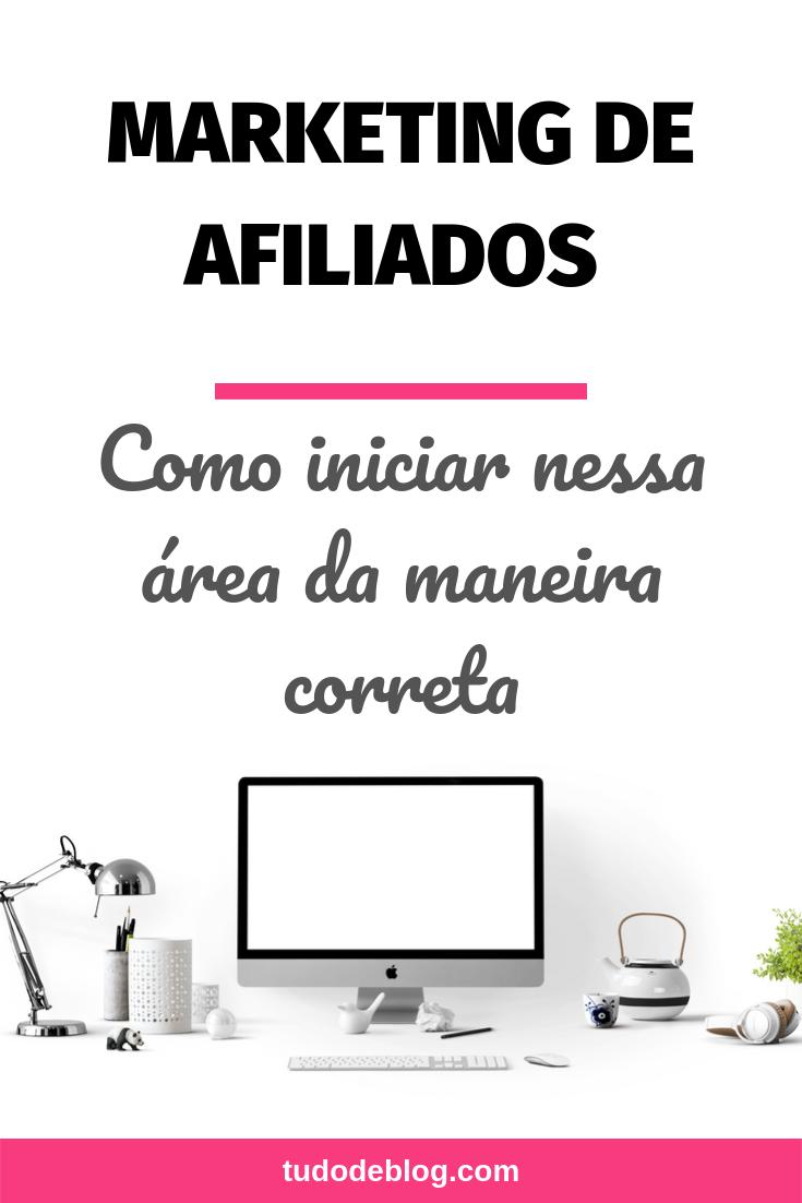 MARKETING DE AFILIADOS | COMO INICIAR NESSA ÁREA DA MANEIRA CORRETA