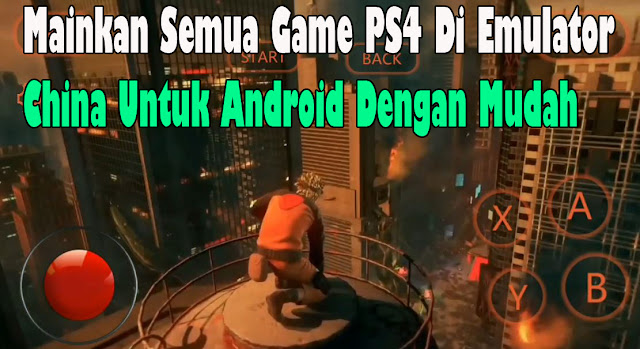 emulator ps4 android apk,emulator ps4 android offline,emulator ps4 android pro 2020,emulator ps4 android download,emulator ps4