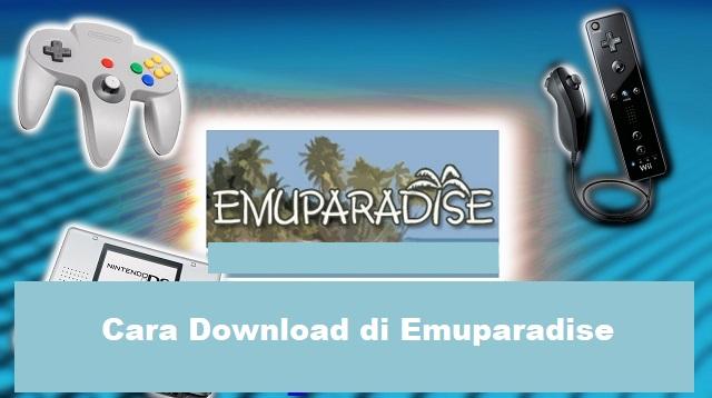 Cara Download di Emuparadise