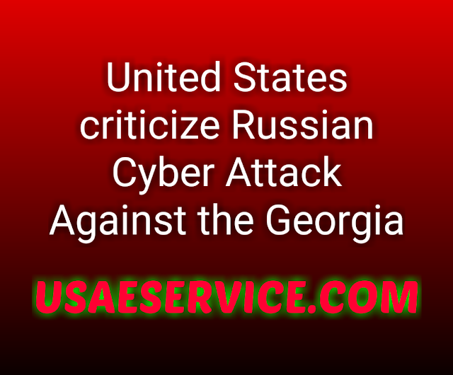 U.S against Russian cyber attack on Georgia