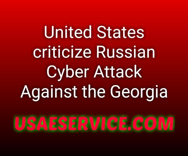 U.S against Russian cyber attack on Georgia