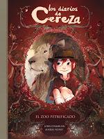 El zoo petrificado (Los diarios de Cereza I) de Joris Chamblain y Aurélie Neyret [Alfaguara]