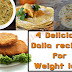 Amazing facts about Dalia and its 4 Delicious recipes for weight loss