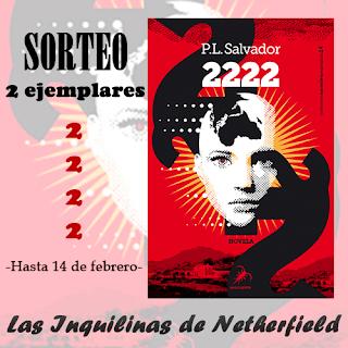 https://inquilinasnetherfield.blogspot.com.es/2018/01/sorteo-2-ejemplares-de-2222-de-pl-salvador.html