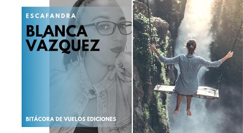 ESCAFANDRA Levantar la voz, levantando las palabras | Blanca Vázquez