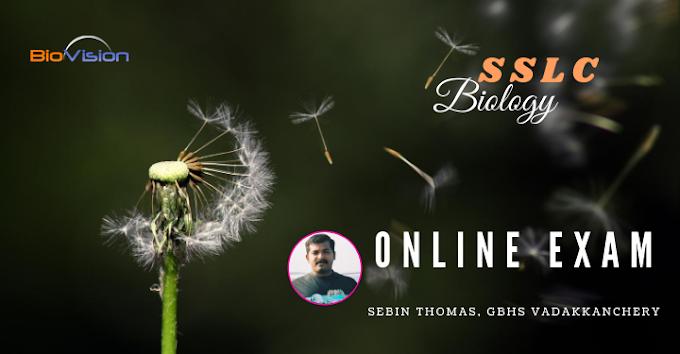 SSLC BIOLOGY ONLINE EXAM - UNIT 2 MALAYALAM AND ENGLISH MEDIUM | ജീവശാസ്ത്രം ഓണ്ലൈന് പരീക്ഷ