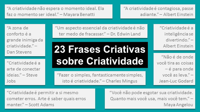 23 Frases Criativas sobre Criatividade