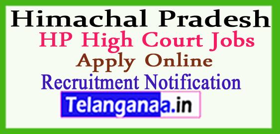 Himachal Pradesh HP High Court Recruitment Notification 2017 Apply