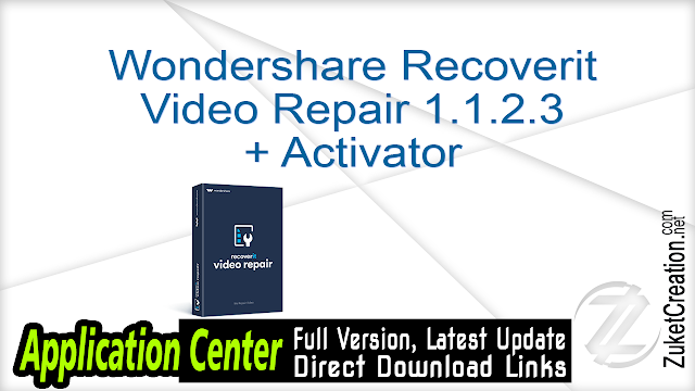 Wondershare Recoverit Video Repair 1.1.2.3 + Activator