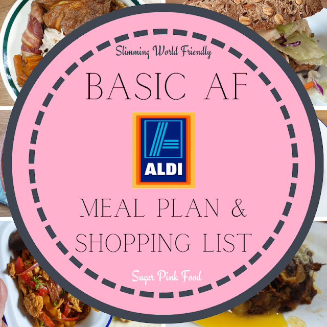 Basic 7 Day  Slimming World Friendly Meal Plan & Shopping List