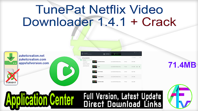 TunePat Netflix Video Downloader 1.4.1 + Crack