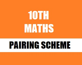 10th Class (Matric Part-2) Pairing Scheme (2019) of Mathematics - TALEEM360