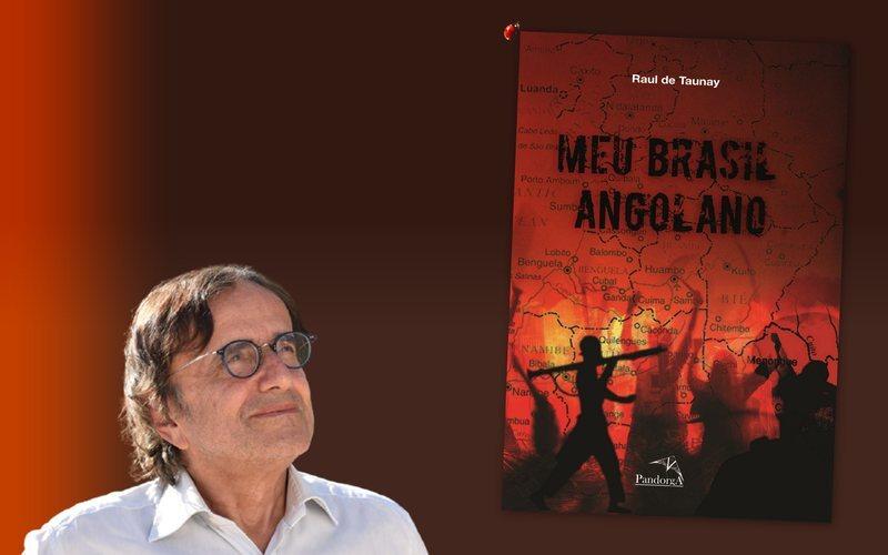 Testemunha ocular do processo pela independência de Angola, o escritor Raul de Taunay recobre de história e antropologia social o romance Meu Brasil Angolano. O enredo tem como cenário a cidade de Luanda, em 1992, quando o autor, em missão diplomática, presenciou a guerra civil que por décadas sangrou o país.