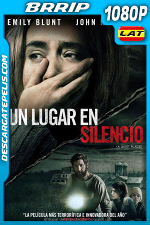 Un lugar en silencio (2018) 1080p BRrip Latino – Ingles