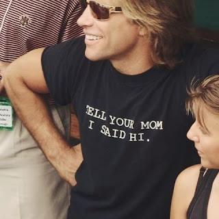 'Tell Your Mom I Said Hi' t-shirt worn by Jon Bon Jovi. PYGear.com