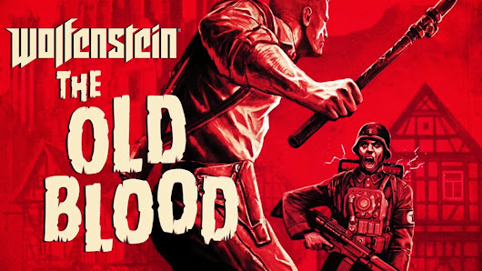 Wolfenstein: The Old Blood im Test