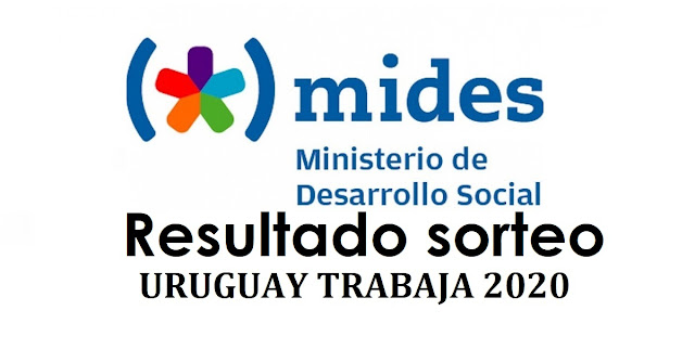"""Resultado Sorteo - Uruguay Trabaja 2020"""" - 3000 cupos - todo el pais."""