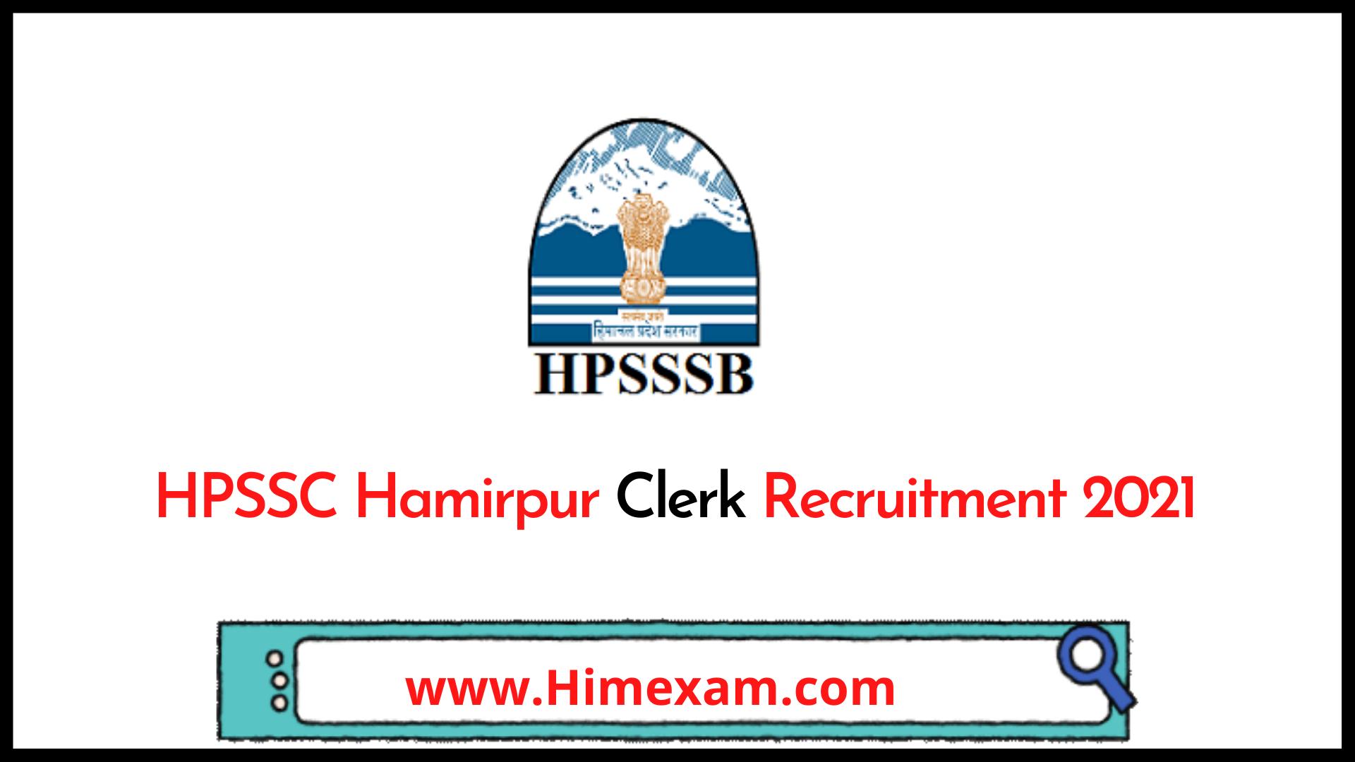 HPSSC Hamirpur Clerk Recruitment 2021