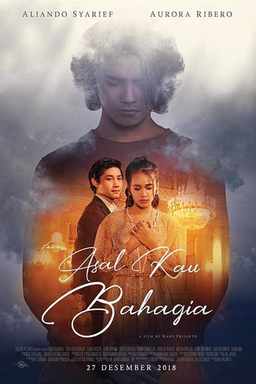 Download Film Asal Kau Bahagia (2018) Full Movie Indonesia
