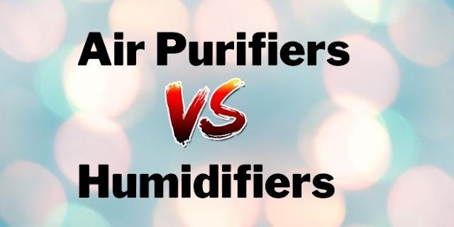 Air Purifier vs Humidifier