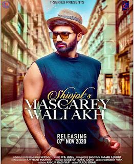 Mascarey Wali Akh Shivjot mp3 song - DjPunjab