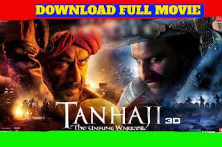 TANAJI FULL MOVIE DOWNLOAD 720P HD FILMYWAP