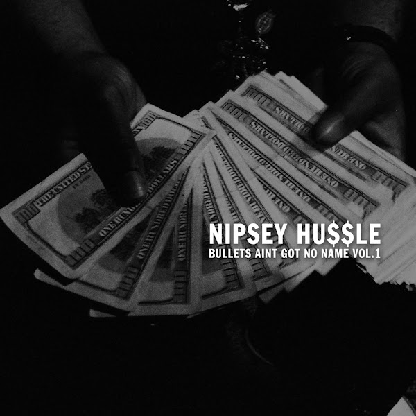 nipsey hussle bullets vol 3.1